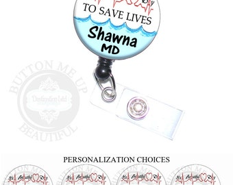 Badge Reel - It's a Beautiful Day to Save Lives Retractable Nurse ID Lanyard Holder Personalized with Name, Monogram, Occupation (A412)