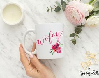 Wifey mug, engagement wedding mug, bride mug, fiance mug, bride gift, feyonce mug, wedding gift, bridal shower, bridal shower gift, weddings