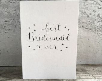 Best Bridesmaid Ever greeting card