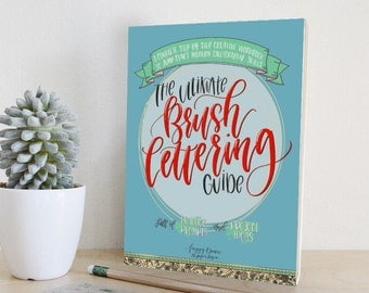 Paperback (Signed)- The Ultimate Brush Lettering Guide: A Complete Step-by-Step Creative Workbook to Jump Start Modern Calligraphy Skills