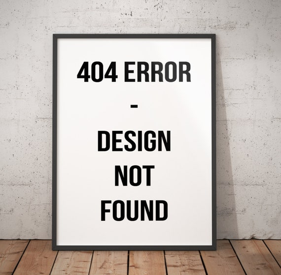 404 Not Found: Funny Internet Coder Printable. 404 Error. Instant Digital