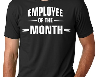 Funny Employee T-Shirt Gift For Employee Best Employee Shirt  Employee Of The Mouth  T-Shirt