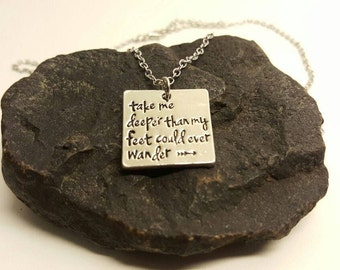 Take me deeper than my feet could ever wander necklace, wander quote charm, wander jewelry,wander pendant, Oceans Where Feet May Fail charm