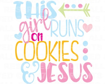 This Little Girl Runs on Cookies and Jesus svg , Religious SVG, Bible Verse svg, svg files, Coffee Mug svg, Cricut svg, Silhouette svg,