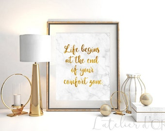 Life begins at the end of your comfort zone, Gold Foil print, Marble, Wall art, Inspiration, motivational quote, Room decor, Gift, Elegant