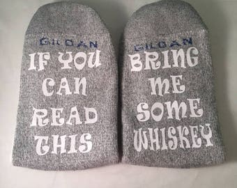Whiskey Socks, If You Can Read This, Whiskey Socks for Men, Bring Me Some Whiskey, Groomsman Gift, Boyfriend, Gift for Him, Birthday, Dad