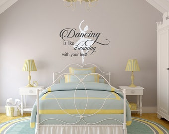 Dance Wall Decal Quote Dancing Is Like Dreaming With Your Feet Removable  Decals, Dance Quotes