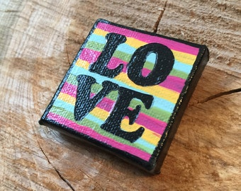 Love, 2x2 acrylic painting on canvas magnet