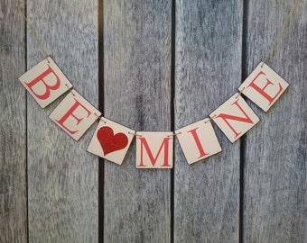 Valentine's banner, be mine banner, love banner, valentine decorations, valentine photo prop, be mine garland