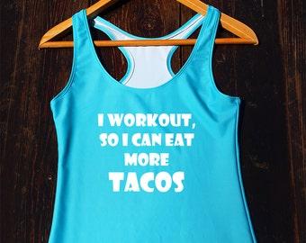 Eat More Tacos Tank Top - funny tacos tank top, womens tacos shirt, tacos workout tank, tacos gifts, taco lover top, funny tacos shirt