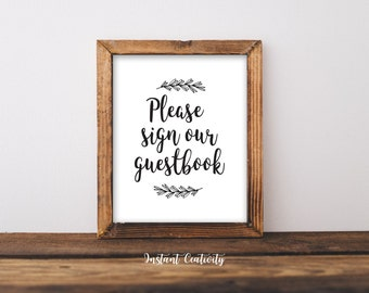 "Wedding Sign, Guestbook, Print, ""Please Sign our Guestbook"", Wedding Decoration, Printable Party Sign, Table Sign, Printable Wedding Sign"
