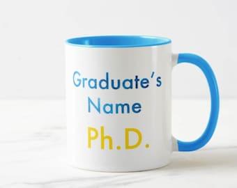 PhD Graduation Mug // Academic Mug - 11 or 15oz