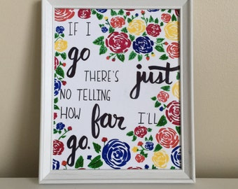 Moana Quote, Moana Print, Disney Quote, Disney Print, Floral Print, Disney Drawing