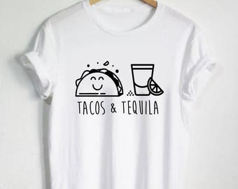 Tacos & Tequila Shirt - Food Tshirt Unisex Tee or Womans Top Cute Graphic Taco Drinking Party Shirt Mexican Mexico Vacation Glass Birthday