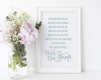 Think on These Things 8x10 Printable KJV Philippians 4:8 Bible Verse Scripture Print JPG