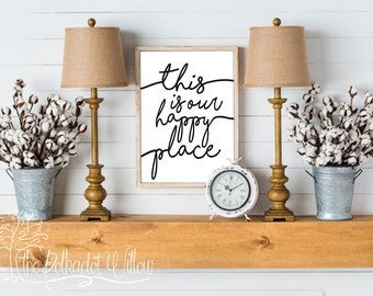 8x10 11x14 DIGITAL This is our happy place Print, Digital Print, Subway Art, printable wall art, home decor, kitchen print, farmhouse decor