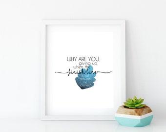 Inspirational wall art, Typography, Graphic Art, Poster, Printable