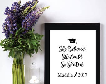 She Believed She Could So She Did, Personalized Print,Graduation Gift for Her Girl Daughter,High School Graduation Gift,College Grad Gift