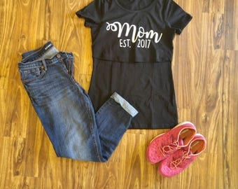 Mom est 2017, New Nursing Shirt, Breastfeeding Shirt, Nursing tops for breastfeeding, Maternity Clothes, Maternity T Shirt, Pregnancy Shirt