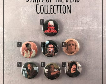 "Dawn of the Dead (1978) - 1"" Button Pin Set"