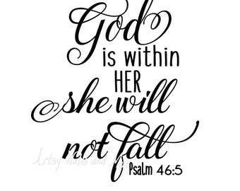 God is within her she will not fall svg, God quote svg CUT file, for Silhouette Cameo or Cricut, Christian t-shirt svg DIY idea