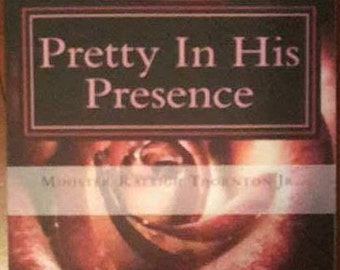 Raleigh Thornton - Pretty In His Presence