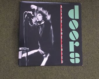 The Doors - Alive She Cried LP