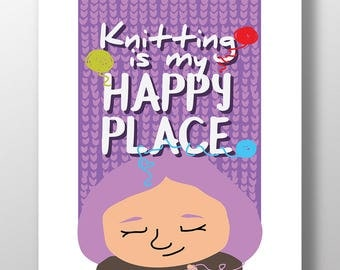 Printable Knitting is my happy place poster. Print for knitters, wall art for yarn lovers and LYS. Instant digital download.