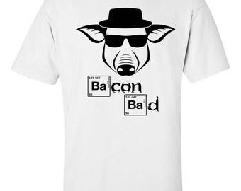 Bacon Day. Bacon Day Shirt.Bacon Bad. Funny Bacon Day Shirt. Bacon Tshirt