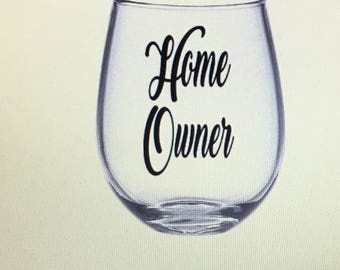Home owner gift. Home owner wine glass. Gift for home owner. House warming gift. House warming present. Real estate agent gift.