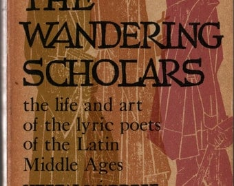 The Wandering Scholars - Helen Waddell - 1955 - Vintage History Book