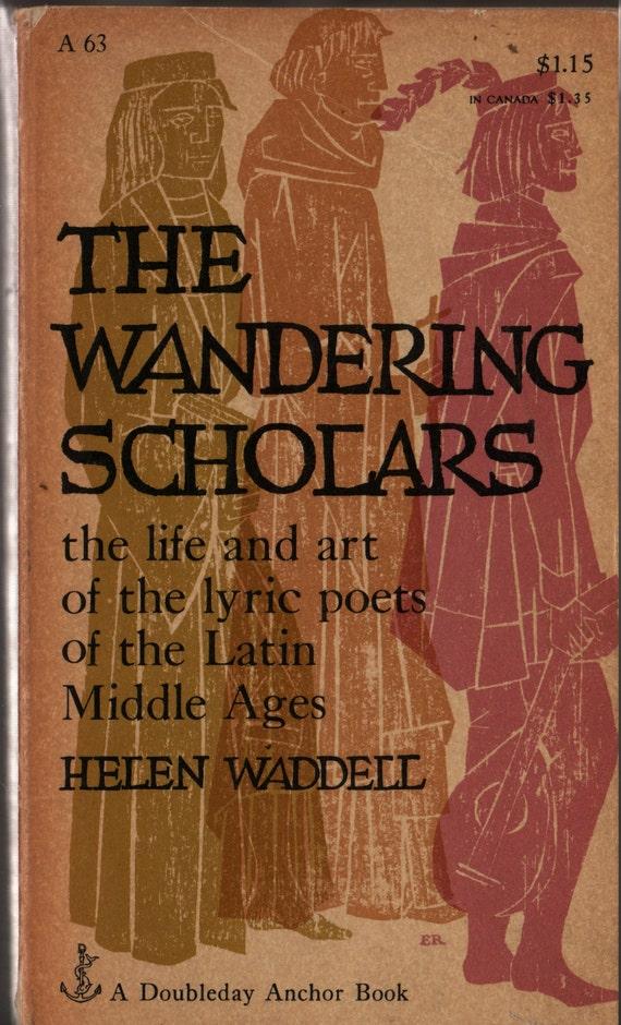 The Wandering Scholars - Helen Waddell - 1955 - Vintage History Book
