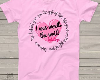 Childrens personalized shirt-I Was So Worth the Wait heart adoption quote t-shirt- adorable way to announce MADT1-003-1