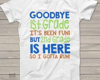 Goodbye 1st grade gotta run boy completion day Tshirt - fun shirt for soon to be 2nd grader mscl-006