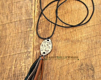 Love This Life Leather Tassel Necklace adjustable long length positive saying phrase quote mantra black brown gunmetal reversible two sided
