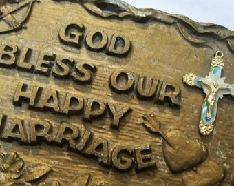 Marriage Blessing Wall Hanging, Vintage Marriage Plaque, God Bless Our Marriage, happy marriage