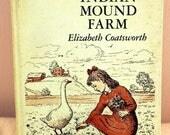 1969 Indian Mound Farm HC-Elizabeth Coatsworth 1st Printing-Childrens' Novel & Poetry, Illustrated VG Vintage