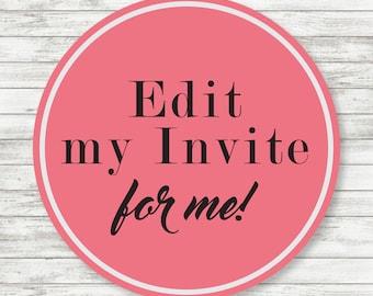 Edit my Invitation for me!
