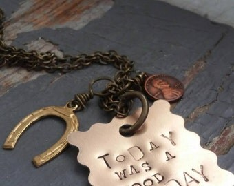 TODAY was a GOOD DAY - stamped metalwork tag, miniature good luck penny, horse shoe charm & gunmetal chain necklace