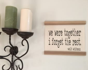 We were together I forget the rest, Walt Whitman,  Canvas banner,
