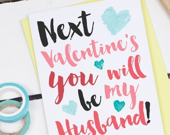 Next Valentine's You Will Be My Husband - Cute Valentine's Day Card - Valentines Card For Fiance - Valentine's Card For Future Husband