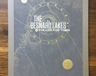 The Besnard Lakes 18 x 24 Screen Printed Gig Poster
