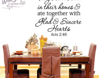 They broke bread togegther, Acts 2:46, wall decal, kitchen wall decal