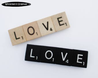 LOVE Fridge Magnet  --  Scrabble Refrigerator Magnet - Your choice of black or classic woodgrain