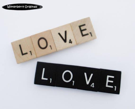 LOVE Fridge Magnet  --  Scrabble Refrigerator Magnet - Your choice of black or classic woodgrain