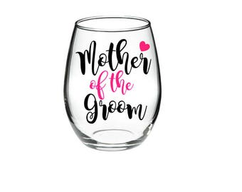 Mother of the Groom -  Mother of the Groom Wine Glass - Wedding Wine Glass -  21 oz stemless wine glasses