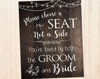 Pick a Seat Not a Side sign. Rustic wedding sign. Printable. Wedding Seating sign. Choose a seat not a side. digital. instant download.