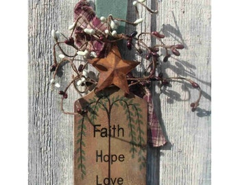 Primitive sm.wooden paddle Faith Hope Love