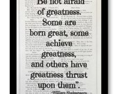 """William Shakespeare Play Quote Prints, """" Be Not Afraid Of Greatness,""""Shakespeare Play Twelfth Night, Vintage Shakespeare Book Page 7x10"""