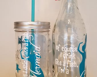 Of course I DRINK like a FISH, I'm a MERMAID 24oz Glass Portable Mason Tumbler Drink or 750 ml I love Mermaids Sea Glass Water bottle
